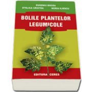Bolile plantelor legumicole - Eugeniu Docea