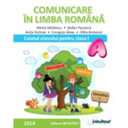 COMUNICARE IN LIMBA ROMANA-CAIETUL ELEVULUI PENTRU CLASA I SEMESTRUL I (M. Mihaiescu )