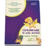 Manual pentru Comunicare in limba romana clasa I - Partea I - Contine editia digitala - Cleopatra Mihailescu, Tudora Pitila-Art