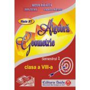 Auxiliar de Algebra si Geometrie - clasa a VIII-a, sem I (2013)