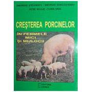 Cresterea porcinelor in ferme mici si mijlocii - Gheorghe Stefanescu