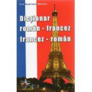 Dictionar dublu, Roman - Francez, Francez - Roman (Gabriela Chirica)