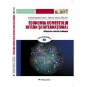 Economia comertului intern si international. Editia a II-a revazuta si adaugita - Carmen Eugenia Costea, Andreea Simona Saseanu