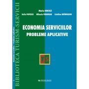Economia serviciilor. Probleme aplicative - Maria Ioncica