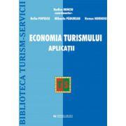 Economia Turismului. Aplicatii - Rodica Minciu