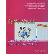 Experimente de chimie pentru clasa a VIII-a (Caietul elevului) - Daniela Bogdan