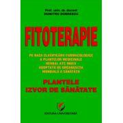 Fitoterapie - Plantele, izvor de sanatate