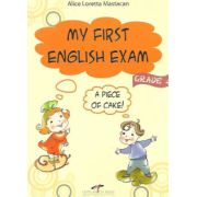 My first english exam: a piece of cake! - Alice Loretta Mastacan