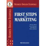 First Steps into Marketing - Monica Marin, Laura Muresan