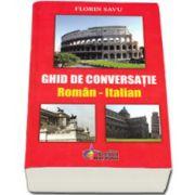 Ghid de conversatie roman-italian (Savu Florin)