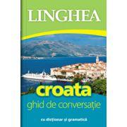 Croata. Ghid de conversatie roman-croat cu dictionar si gramatica