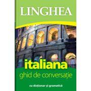 Ghid de conversatie Roman-Italian, cu dictionar si gramatica