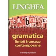 Gramatica limbii franceze contemporane cu exemple practice