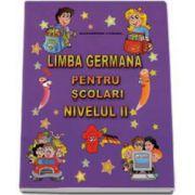 Limba Germana pentru scolari nivelul II - Ich liebe Deutsch! (Alexandrina Ciobanu)
