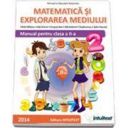 Matematica si Explorarea Mediului. Manual pentru clasa a II-a - Semestrul al II-lea (Stefan Pacearca )