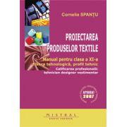 Manual pentru clasa a XI-a - Proiectarea produselor textile.
