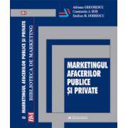 Marketingul afacerilor publice si private - Adriana Grigorescu