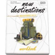 New Destinations Beginners A1. 1 level - Workbook, British Edition