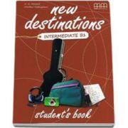 New Destinations Intermediate B1 level - Students Book, British Edition