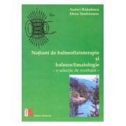 Notiuni de balneofizioterapie si bioclimatologie- Andrei Radulescu