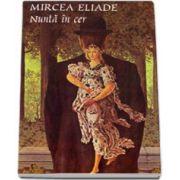 Nunta in cer- Mircea Eliade