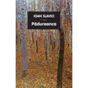 Padureanca- Ioan Slavici