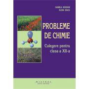 Probleme de chimie - Culegere pentru clasa a XII-a