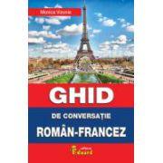 Ghid de conversatie roman-francez - Monica Vizoni