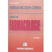Tratat de farmacologie - Aurelia Nicoleta Cristea
