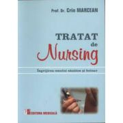 Tratat de nursing - Ingrijirea omului sanatos si bolnav (Crin Marcean)