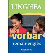Vorbar roman-englez. Hai sa vorbim!