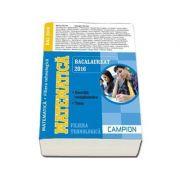 Matematica Bacalaureat 2016, M2 Filiera Tehnologica (Marius Burtea) - Ed. Campion