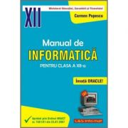 INFORMATICA, Manual pentru clasa a XII-a (Invata Oracle!)