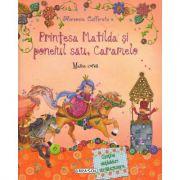 Printesa Matilda si poneiul sau Caramelo Marea cursa