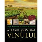 Atlasul mondial al vinului - Hugh Johnson, Jancis Robinson