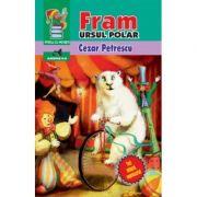Fram Ursul Polar (Ed. integrala neprescurtata)