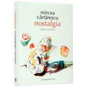 Nostalgia, Ed Aniversara (Mircea Cartarescu)