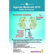 Agenda Medicala 2016. Editie adaugita si imbunatatita