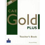 CAE Gold Plus Teacher's Book. Manualul Profesorului
