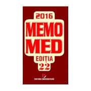 MEMOMED 2016 (Contine si Ghid Farmacoterapic Alopat si Homeopat)
