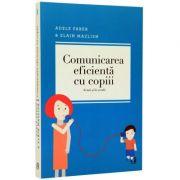 Comunicarea eficienta cu copiii (Adele Faber)