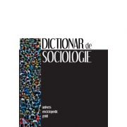 Dictionar de sociologie (editia a II a)