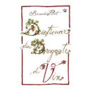 Dictionar din dragoste de vin (colectia savoir-vivre)