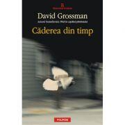 Caderea din timp - David Grossman