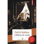 Calatorie de nunta - Patrick Modiano
