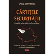 Cirtitele Securitatii. Agenti de influenta din exilul romanesc - Dinu Zamfirescu