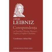 Corespondenta - Opere (LEIBNIZ)