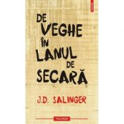 De veghe in lanul de secara - Jerome David Salinger