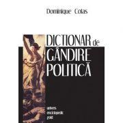 Dictionar de gandire politica (DOMINIQUE COLAS)