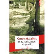 Inima-i un vinator singuratic - Carson McCullers